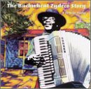 Buckwheat Zydeco Story: A 20 Year Party/Buckwheat Zydeco