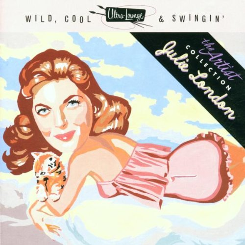 Ultra-Lounge: Wild, Cool & Swingin' - Artist Series Vol 5