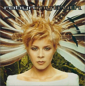 Robyn - My Truth (import)