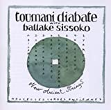 Toumani Diabate with Ballake Sissoko: New Ancient Strings