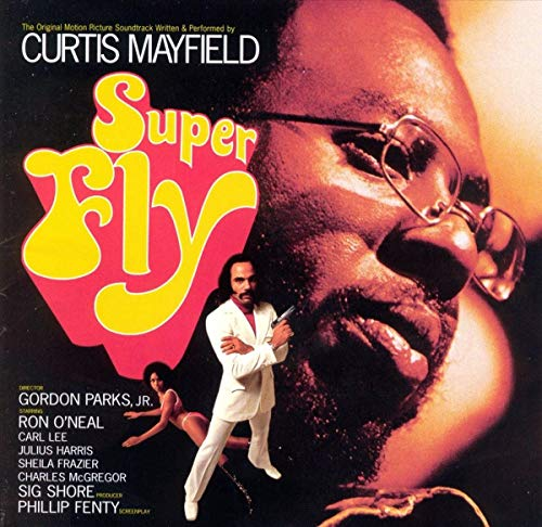Curtis Mayfield - Superfly (1972 Film) - Zortam Music