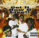 Hot Boys/Get It How U Live !!