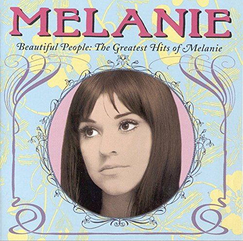 Melanie - Beautiful People: The Greatest Hits Of Melanie - Zortam Music