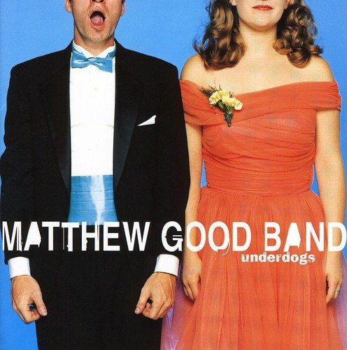 Matthew Good Band - Underdogs - Zortam Music
