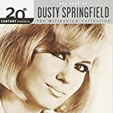 Dusty Springfield - 20th Century Masters: The Best Of Dusty Springfield (Millennium Collection)