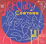 I Can't Tame Wild Women - Hot Club Of Cowtown
