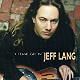 Jeff Lang: Cedar Grove
