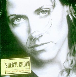 Sheryl Crow - Globe Sessions - Zortam Music