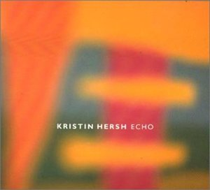 CD-Cover: Kristin Hersh - Echo
