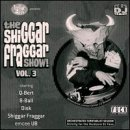 Capa de The Shiggar Fraggar Show!, Vol. 3