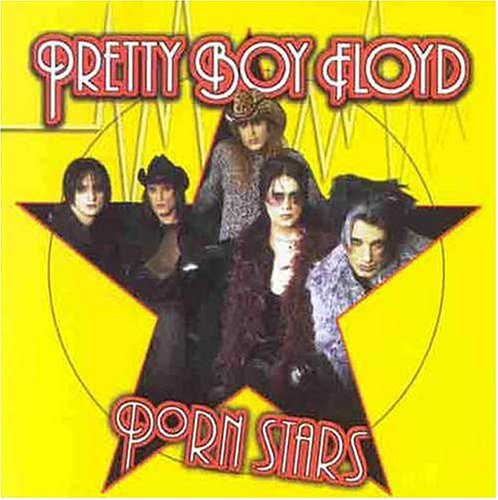 Pretty Boy Floyd - Porn Stars