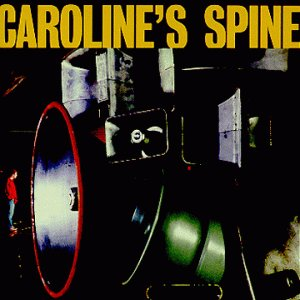 CAROLINES SPINE - CAROLINES SPINE - Lyrics2You