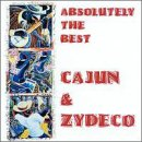 Album cover for Absolutely the Best Cajun & Zydeco
