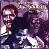 The Complete O.V. Wright on Hi Records, Volume 1: In the Studio