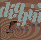 Diggin' On Blue Mixed By Biz Markie