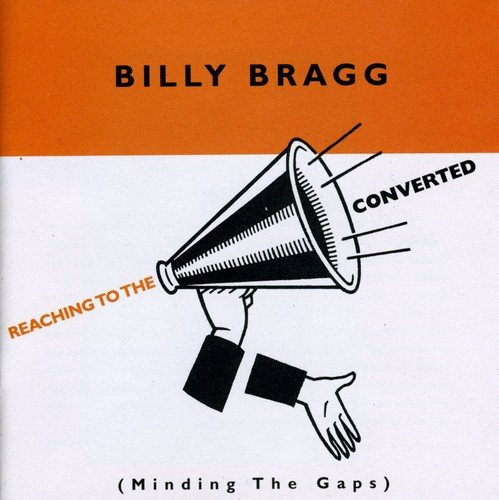 Billy Bragg - Reaching to the Converted - Zortam Music