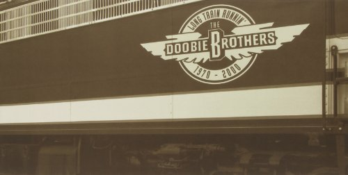 Doobie Brothers - Long Train Runnin - Zortam Music