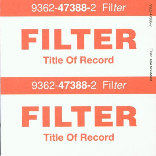 Filter - Title Of The Record - Zortam Music