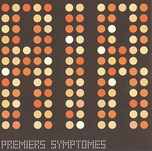 Premiers Symptomes [Japan Bonus Tracks]