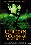 Children of the Corn 666: Isaac's Return (1999) (Movie)