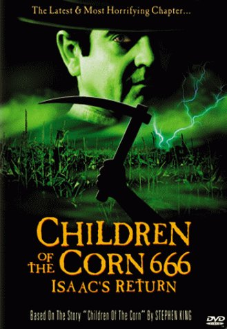 Children of the Corn 666: Isaac's Return / ���� �������� 666: ����� �������� (1999)