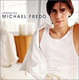 Fredo, Michael - Introducing Michael Fredo