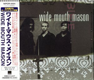 Wide Mouth Mason (+1 Bonus Track)