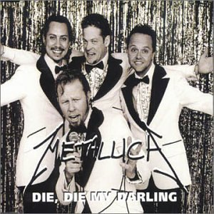Die, Die My Darling [CD Single]