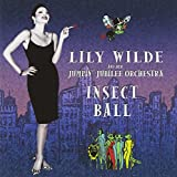 Lily Wilde and Her Jumpin' Jubilee Orchestra - Insect Ball