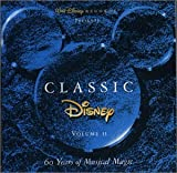 Album cover for Classic Disney, Volume 2: 60 Years of Musical Magic