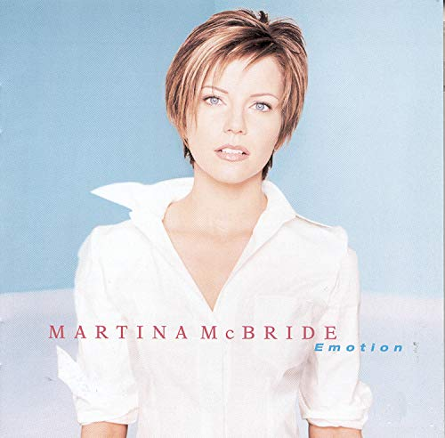 Martina McBride - Emotion