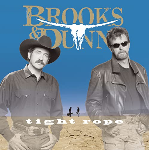 BROOKS & DUNN - Tight Rope - Zortam Music