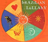 Brazilian Lullaby