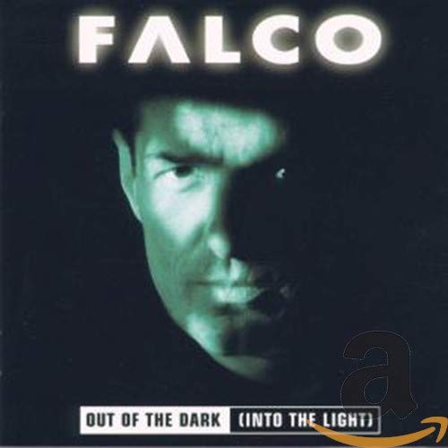Falco - Out of the Dark (Into the Light) - Zortam Music