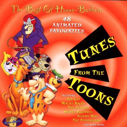 The Best of Hanna Barbera: Tunes from the Toons
