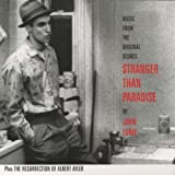 Pochette de l'album pour Stranger Than Paradise  And The Resurrection Of Albert Ayler