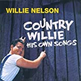 Willie Nelson - Country Willie: His Own Songs