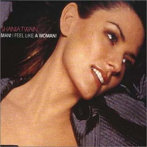 Original album cover of Man! I Feel Like A Woman by Shania Twain