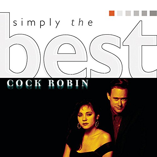 Cock Robin - Simply the Best - Zortam Music
