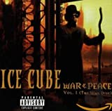 Ice Cube - War & Peace Vol.1