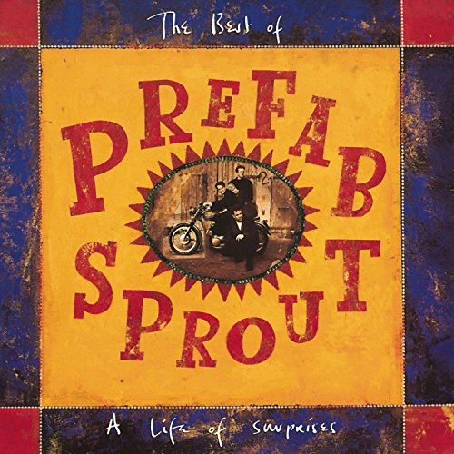 Prefab Sprout - A Life of Surprises: the Best of Prefab Sprout - Zortam Music