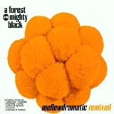 Cover of Mellowdramatic Remixed