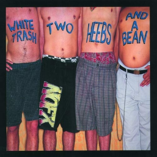 NOFX - White Trash, Two Heebs and a Bean - Zortam Music