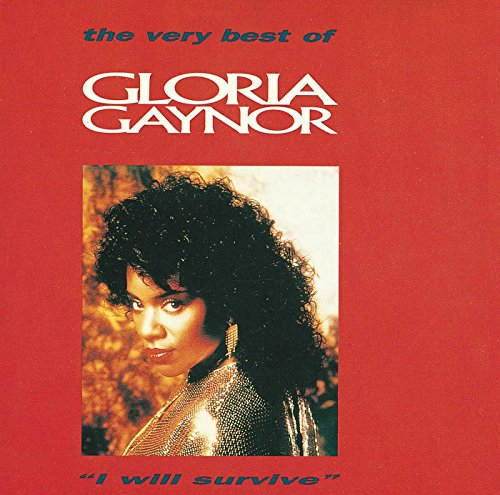 Gloria Gaynor - I Will Survive (the Very Best) - Zortam Music