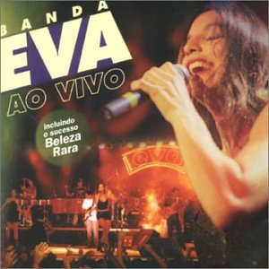 Banda Eva - Beleza Rara Lyrics - Lyrics2You
