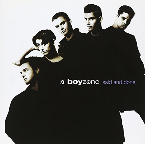 Boyzone - When All Is Said And Done Lyrics - Zortam Music