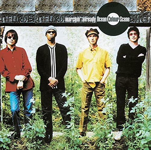 Ocean Colour Scene - Marchin&#39; Already