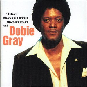 Soulful Sound of Dobie Gray