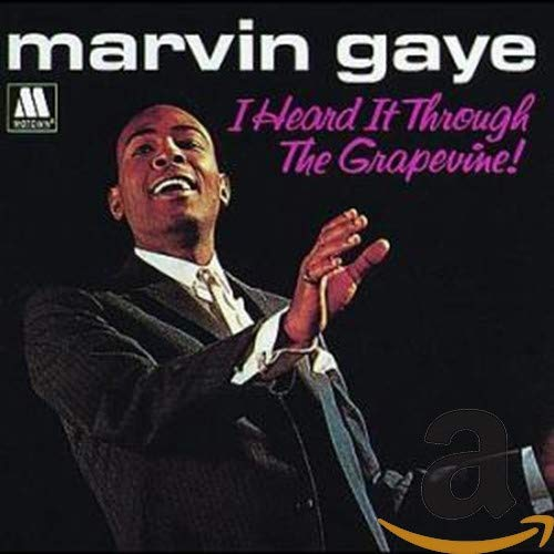 Marvin Gaye - I Heard It Through The Grapevine Lyrics - Zortam Music