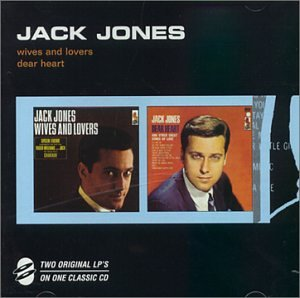Original album cover of Wives and Lovers/Dear Heart & Other Great Songs of Love by Jack Jones